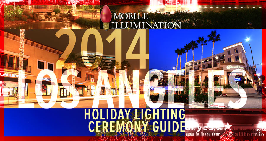 2014 Los Angeles Holiday Lighting Ceremonies
