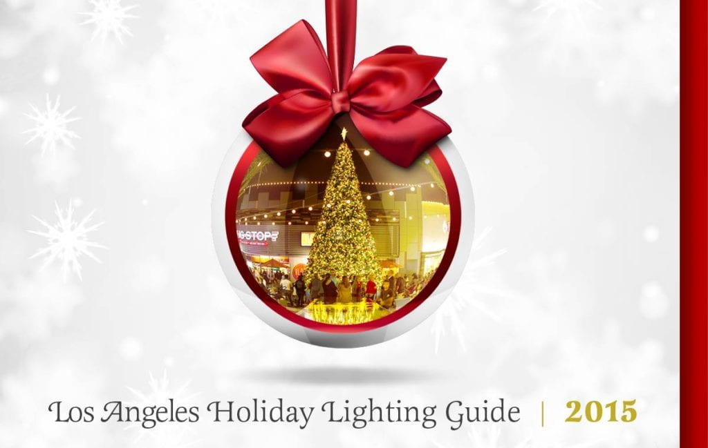 2015 Los Angeles Christmas Lighting Guide
