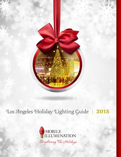 2015 Los Angeles Christmas Lighting Guide