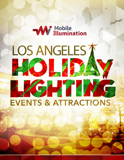 2019 Guide to Los Angeles Holiday Events and Attractions